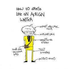 How To Dress Like An African Writer